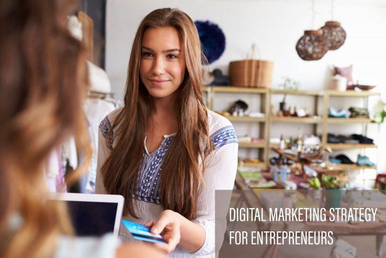Digital Marketing Strategy for Entrepreneurs; International Institute Of Digital Marketing™