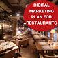 Digital Marketing Plan For Restaurants