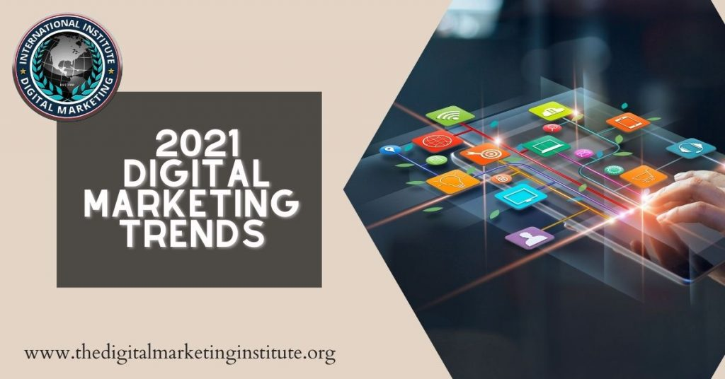 Top 5 Digital Marketing Trends in 2021 and beyond