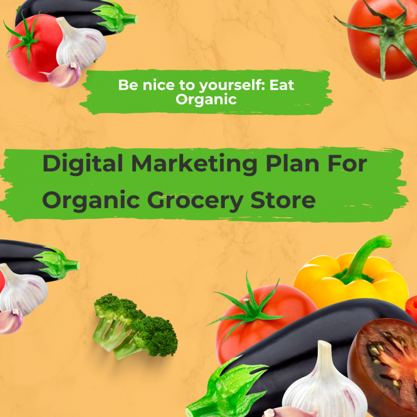 Digital Marketing, Organic Grocery Store