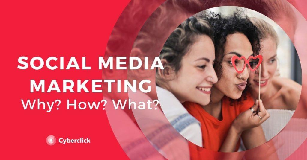 how social media marketing works?, digital marketing